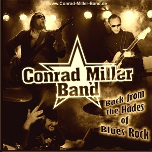 Conrad Miller Band back from hades